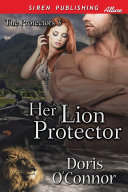 Her Lion Protector [The Protectors 3]