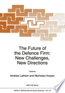 The Future Of The Defence Firm New Challenges New Directions