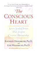 The Conscious Heart