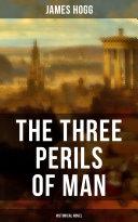 THE THREE PERILS OF MAN (Historical Novel ) Pdf/ePub eBook