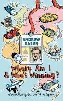 Where Am I And Who's Winning? Pdf/ePub eBook