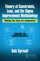 Theory of Constraints  Lean  and Six Sigma Improvement Methodology