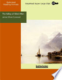 The Valley of Silent Men  EasyRead Super Large 20pt Edition  Book