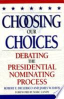 Choosing Our Choices