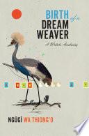 Birth of a Dream Weaver