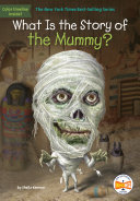 What Is the Story of the Mummy? Pdf/ePub eBook