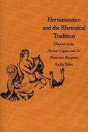 Hermeneutics and the Rhetorical Tradition