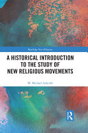 A Historical Introduction to the Study of New Religious Movements Pdf/ePub eBook