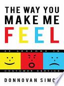 The Way You Make Me Feel Book PDF