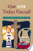 Que Es El Triduo Pascual?
