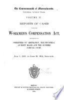 Reports of Cases Under the Workmen's Compensation Act