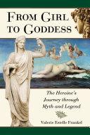 From Girl to Goddess