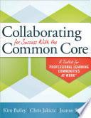 Collaborating For Success With The Common Core Book PDF