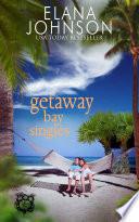 Getaway Bay Singles