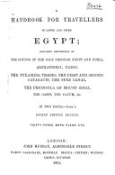 A Handbook for Travellers in Lower and Upper Egypt