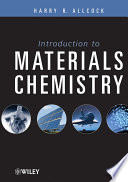 """""""Introduction to Materials Chemistry"""" by Harry R. Allcock"""