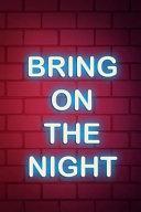 Bring On The Night [Pdf/ePub] eBook
