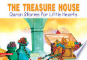 The Treasure House Quran Stories For Little Hearts Goodword  Book