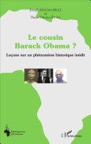 Le cousin Barack Obama ? Leçons sur un phénomène historique inédit [Pdf/ePub] eBook