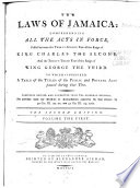The Laws of Jamaica  1681 1759