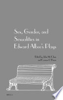 Sex, Gender, and Sexualities in Edward Albee's Plays