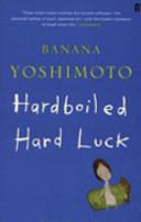Hardboiled and Hard Luck