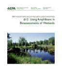 Methods for evaluating wetland condition 12 using amphibians in bioassessments of wetlands