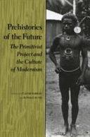 Prehistories of the Future