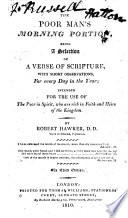 The Poor Man s Morning Portion  Being a Selection of a Verse of Scripture  with Short Observations  for Every Day in the Year     The Third Edition