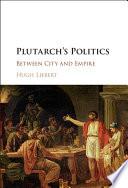 Plutarch s Politics