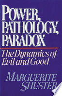 Power, Pathology, Paradox