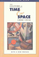 The Culture of Time and Space  1880 1918