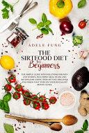 The Sirtfood Diet for Beginners Pdf/ePub eBook