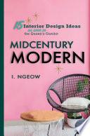 MIDCENTURY MODERN  15 INTERIOR DESIGN IDEAS