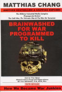 Brainwashed for War, Programmed to Kill ebook