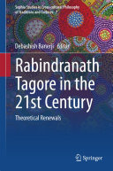 Rabindranath Tagore in the 21st Century
