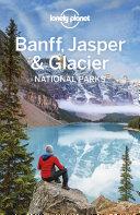 Pdf Lonely Planet Banff, Jasper and Glacier National Parks Telecharger