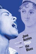 Jane Austen Sings the Blues