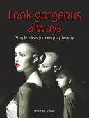 Look gorgeous always