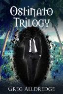 The Ostinato Trilogy