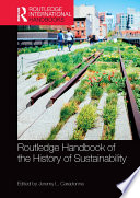 Routledge Handbook of the History of Sustainability Book
