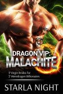 Dragon VIP: Malachite