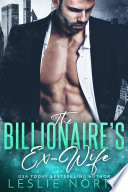 The Billionaire's Ex-Wife