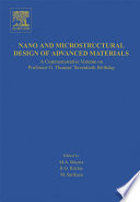 Nano and Microstructural Design of Advanced Materials