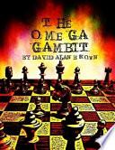 The Omega Gambit Book PDF