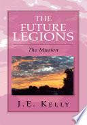 The Future Legions