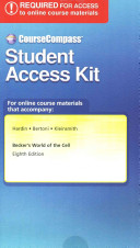 Coursecompass       Standalone Access Card    For Becker s World of the Cell Book