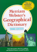 Merriam Webster s Geographical Dictionary