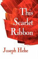 This Scarlet Ribbon