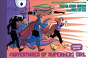 Pdf The Adventures of Superhero Girl